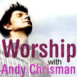 Worship with Andy